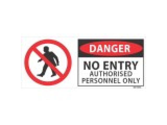 "H&S Sign ""Danger"" No Entry APO"