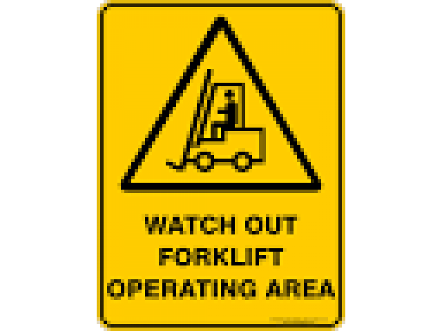 H&S Sign Watch Out Forklift Operating Area